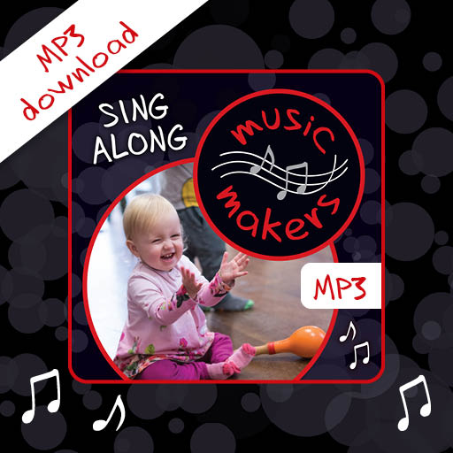 Music Makers Sing along MP3 digital download